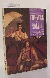 Seym, Simone  Seym, Simone Das  Théâtre du Soleil