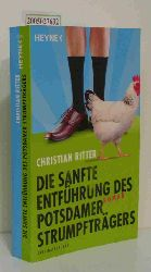 Ritter, Christian  Ritter, Christian Die  sanfte Entführung des Potsdamer Strumpfträgers