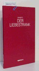 Programmheft Der Liebestrank. Komische Oper von Felice Romani. Premiere 26. Dezember 1985