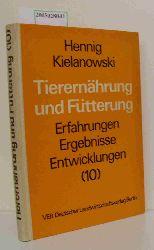 Hennig, Kielanowski  Hennig, Kielanowski Tierernährung und Fütterung