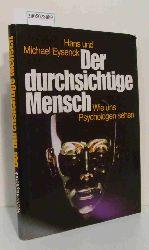 """""""Eysenck, Hans Jürgen ; Eysenck, Michael W.""""  """"Eysenck, Hans Jürgen ; Eysenck, Michael W."""" Der  durchsichtige Mensch"""