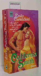 Carmichael, Emily  Carmichael, Emily California Smith