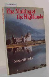 Brander, Michael  Brander, Michael The Making of the Highlands