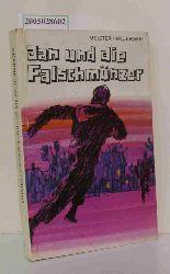 """""""Meister, Knud ; Andersen, Carlo""""  """"Meister, Knud ; Andersen, Carlo"""" Jan und die Falschmünzer"""