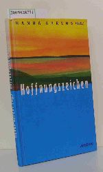Ahrens, Hanna [Hrsg.]  Ahrens, Hanna [Hrsg.] Hoffnungszeichen