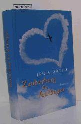 Collins, James  Collins, James Zauberberg für Anfänger