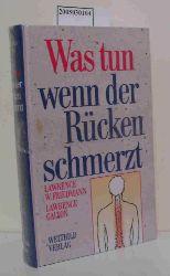 """""""Friedmann, Lawrence W. ; Galton, Lawrence""""  """"Friedmann, Lawrence W. ; Galton, Lawrence"""" Was tun wenn der Rücken schmerzt?"""