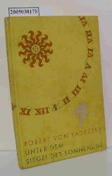 Radetzky, Robert von  Radetzky, Robert von Unter dem Siegel der Sonnenuhr