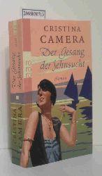 Camera, Cristina  Camera, Cristina Der  Gesang der Sehnsucht