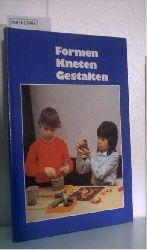 Heller, Ingrid  Heller, Ingrid Formen, Kneten, Gestalten