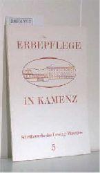 Fratzke, Dieter  Fratzke, Dieter Erbepflege in Kamenz 5.Heft
