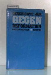 Droysen, Gustav  Droysen, Gustav Geschichte der Gegenreformation
