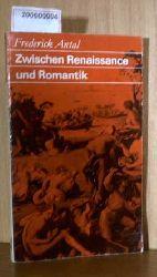 Antal, Frederick  Antal, Frederick Zwischen Renaissance und Romantik