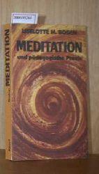 Boden, Lieselotte M.  Boden, Lieselotte M. Meditation und pädagogische Praxis