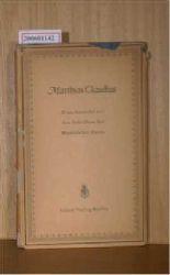 Claudius, Matthias  Claudius, Matthias Eine Auswahl aus den Schriften des Wandsbeker Boten