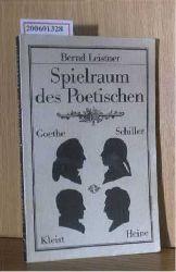 Leistner, Bernd  Leistner, Bernd Spielraum des Poetischen