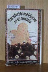Amtsbericht des Pfarrers zu Eichengrün - Deutsche Kriminalerzählungen