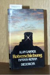 Garner, Alan  Garner, Alan Rotverschiebung - Fantasy-Roman