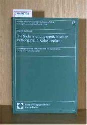 von Kalckreuth, Jürg  von Kalckreuth, Jürg Die Sicherstellung medizinischer Versorgung in Katastrophen