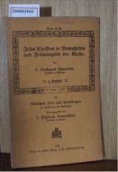 Bonwetsch, Nathanael  Bonwetsch, Nathanael Jesus Christus in Bewußtsein und Frömmigkeit der Kirche