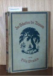 Braun, Lily  Braun, Lily Im Schatten der Titanen - Erinnerungen an Baronin Jenny von Gustedt