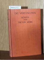 Meric, Victor  Meric, Victor Die Verjüngten (Le Crime des Vieux)