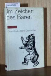 Stummel, Hugo  Stummel, Hugo Im Zeichen des Bären - Die schönsten Berlin-Geschichten