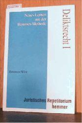 Hemmer/Wüst  Hemmer/Wüst Deliktsrecht I - Neues Lernen mit der Hemmer-Methode