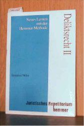 Hemmer/Wüst  Hemmer/Wüst Deliktsrecht II - Neues Lernen mit der Hemmer-Methode