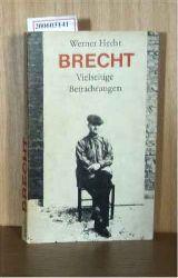 Hecht, Werner   Hecht, Werner  Brecht - Vielseitige Betrachtungen