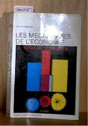 de Wasseige, Yves   de Wasseige, Yves  Les Mechanismes de L`economie - crise ou croissance