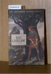 The adventures of Robin Hood: The outlaw