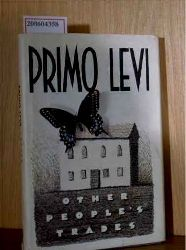 Levi, Primo  Levi, Primo Other People`s Trades