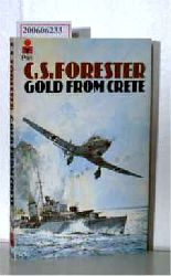 Forester, C. S.  Forester, C. S. Gold from crete ? Short Stories