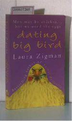 Zigman, Laura  Zigman, Laura dating big bird
