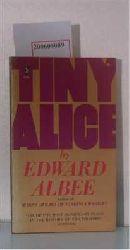 Albee, Edward  Albee, Edward Tiny Alice