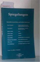 Spiegelungen ? Zeitschrift für deutsche Kultur und Geschichte Südosteuropas ? Heft 4 aus 2007