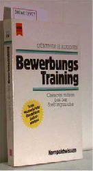 Ruddies, Günther H.   Ruddies, Günther H.  Bewerbungstraining