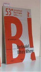 Berlinale - 53. Internationale Festspielspiele Berlin 06. - 16. 02. 2003
