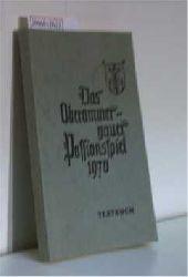 Das Oberammergauer Passionsspiel 1970 - Textbuch