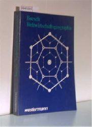 Boesch, Hans   Boesch, Hans  Weltwirtschaftsgeographie