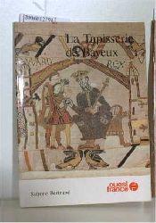 Bertrand, Simone   Bertrand, Simone  La Tapisserie de Bayeux