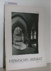 Hessische Heimat - Organ des Hessischen Heimatbundes sowie des Hessischen Museumsverbandes