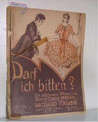 Darf ich bitten? Die schönsten Walzer von Strauß, Suppe, Millöcker usw., erleichert bearbeitet von Richard Tourbie