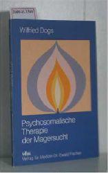 Dogs, Dr. med. Wilfried  Dogs, Dr. med. Wilfried Psychosomatische Therapie der Magersucht