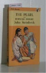 Steinbeck, John   Steinbeck, John  The Pearl and Burning bright