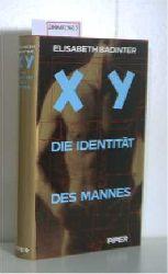 Badinter, Elisabeth  Badinter, Elisabeth XY Die Identität des Mannes
