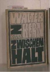 Kern, Walter   Kern, Walter  Zwischenhalt