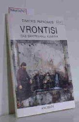 Papadakis, Dimitris  Papadakis, Dimitris Vrontisi - Das Santrivanli Kloster