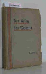 Bettex, Fr.  Bettex, Fr. Das Gesetz des Weltalls